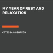 My Year of Rest and Relaxation [Large Print]