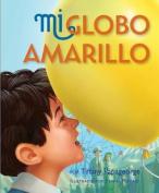 Mi Globo Amarillo [Spanish]