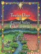 12 Days of Central Valley Christmas