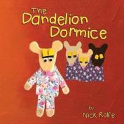 The Dandelion Dormice