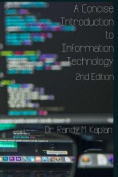 A Concise Introduction to Information Technology