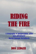 Riding the Fire