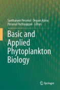 Basic and Applied Phytoplankton Biology