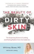 The Beauty of Dirty Skin [Audio]