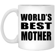 World's Best Mother - 330ml Coffee Mug, Ceramic Cup, Best Gift for Birthday, Christmas, Thanksgiving, New Year, Anniversary