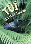Tui Does it Tough