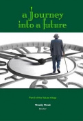 A Journey into A Future