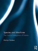 Species and Machines