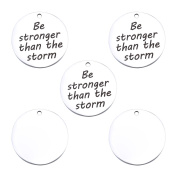 """5PCS """"Be stronger than the storm"""" Round Tag Charms Pendants DIY for Jewellery Making and Crafting 25mm"""