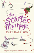The Starter Marriage [Paperback]