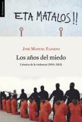 Los Anos del Miedo [Spanish]
