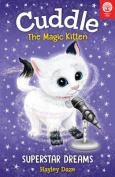Cuddle the Magic Kitten Book 2