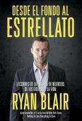 Desde El Fondo Al Estrellato [Spanish]
