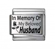 IN MEMORY OF MY BELOVED HUSBAND Laser ROSE Italian Charm 9mm - 1 x IM048 Single Bracelet Link