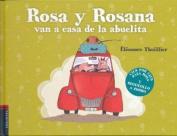 Rosa y Rosana Van a Casa de la Abuelita [Spanish]