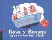 Rosa y Rosana En Un Crucero Inolvidable [Spanish]