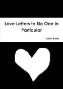 Love Letters to No One in Particular [UKR]