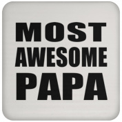 Most Awesome Papa (Grandpa) - Coaster, High Gloss Coaster, Best Gift for Birthday, Anniversary, Easter, Valentines Mothers Fathers Day