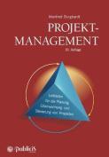 Projektmanagement 10e  Leitfaden fur die Planung, Uberwachung und Steuerung von Projekten [GER]