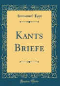 Kants Briefe (Classic Reprint) [GER]
