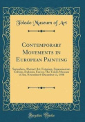 Contemporary Movements in European Painting