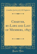 Charter, By-Laws and List of Members, 1897