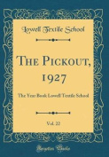 The Pickout, 1927, Vol. 22