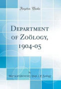 Department of Zoology, 1904-05