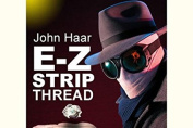 E-Z Strip John Haar invisible thread