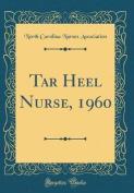 Tar Heel Nurse, 1960