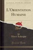 L'Orientation Humaine  [FRE]