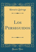 Los Perseguidos  [Spanish]