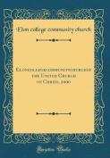 Elon College Community Church of the United Church of Christ, 2000