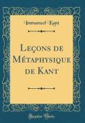 Lecons de Metaphysique de Kant  [FRE]