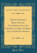 Ninety-Eighth Semi-Annual Conference of the Church of Jesus Christ of Latter-Day Saints
