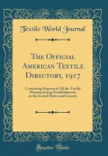 The Official American Textile Directory, 1917