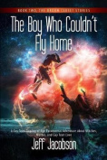 The Boy Who Couldn't Fly Home