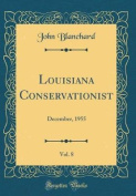Louisiana Conservationist, Vol. 8