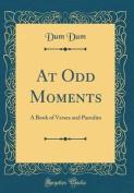 At Odd Moments