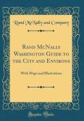 Rand McNally Washington Guide to the City and Environs