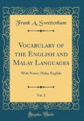 Vocabulary of the English and Malay Languages, Vol. 2