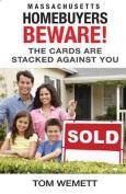 Massachusetts Homebuyers Beware!