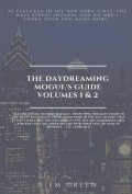 The Daydreaming Mogul's Guide Volume 1 and 2