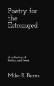 Poetry for the Estranged