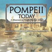 Pompeii Today