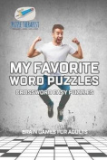 My Favorite Word Puzzles Crossword Easy Puzzles Brain Games for Adults