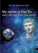 My Name Is Dav'ra ... and I Am Not from This World