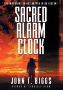 Sacred Alarm Clock