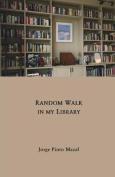 Random Walk in My Library