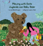 Playing with Osito - Jugando Con Baby Bear